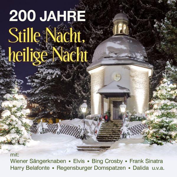 Various - 200 Jahre 'Stille Nacht, heilige Nacht'