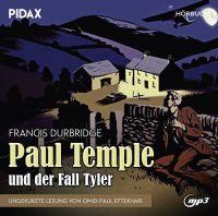 Durbridge, Francis - Francis Durbridge: Paul Temple und der Fall Tyler