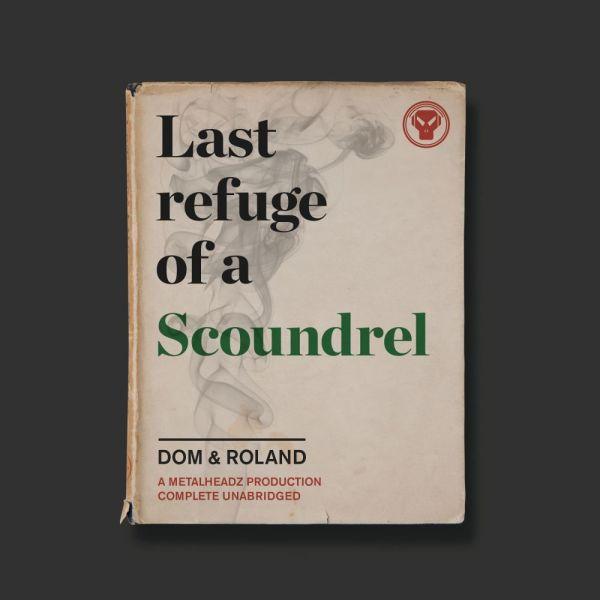 Dom & Roland - Last Refuge Of A Scoundrel (3LP)
