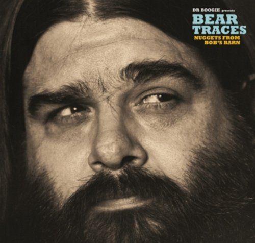 Dr. Boogie Presents - Bear Traces (Bob Hite Vaults Volume 2)
