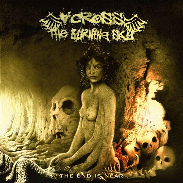 Across The Burning Sky - The End Is Near