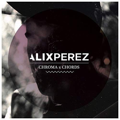 Alix Perez - Chroma Chords