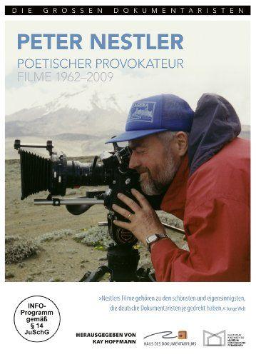 Peter Nestler - Poetischer Provokateur. Filme 1962-2009