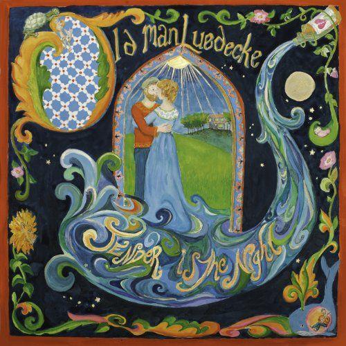 Old Man Luedecke - Tender is the night