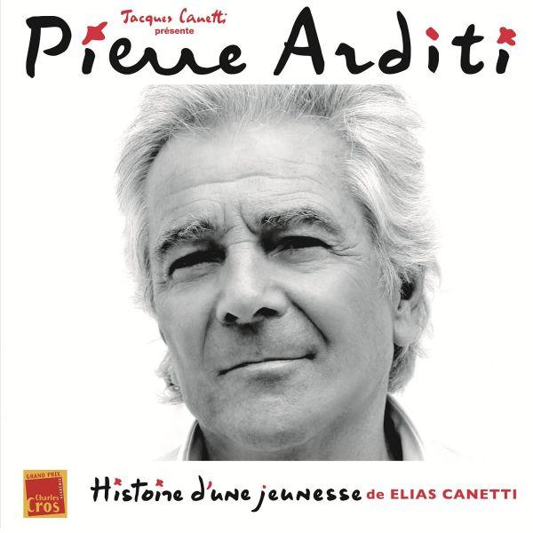 Arditi, Pierre - Histoire D'une Jeunesse (de Elias Canetti)
