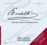 Orchester der Vereinigten Bühnen Wien - Elisabeth - Das Musical - Sing Along Highlights