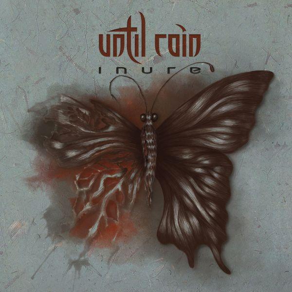 Until Rain - Inure