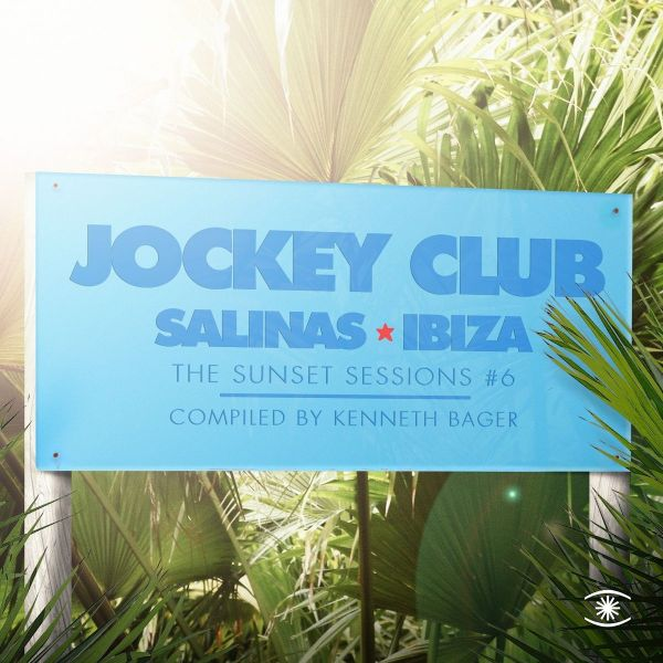 Various - Jockey Club: The Sunset Sessions #6 (Compiled by Kenneth Bager)