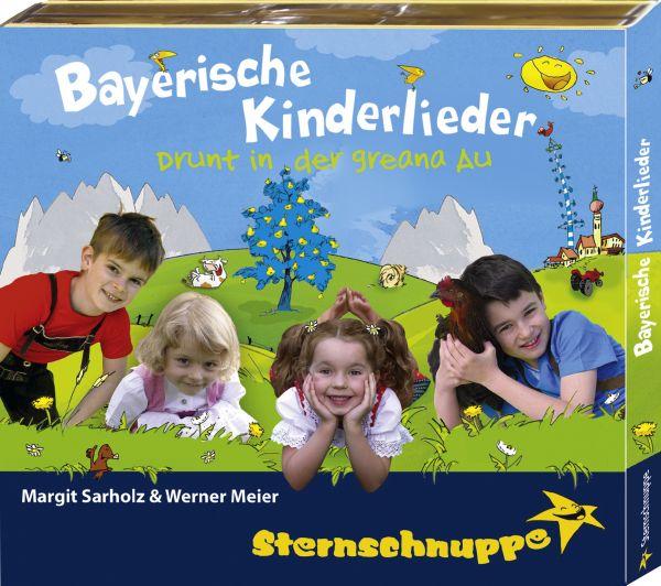 Sternschnuppe - Bayerische Kinderlieder: Drunt in der greana Au