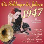 Various - Die Schlager des Jahres 1947