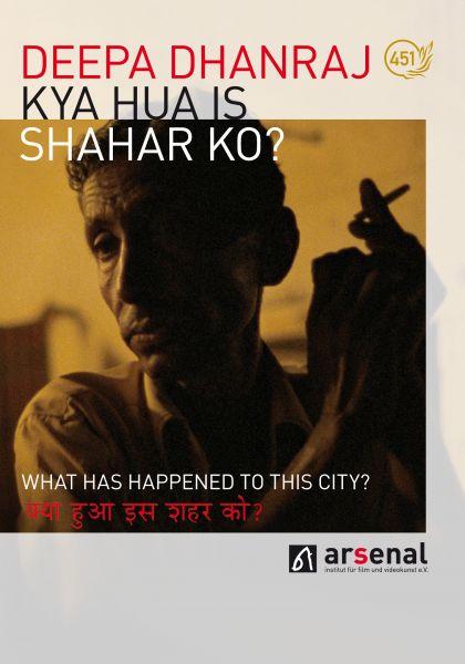 Kya Hua is Shahar Ko? - What has happened to this City?