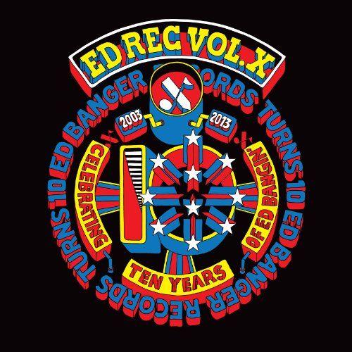 Various / Ed Banger Presents - ED REC Vol. X - Ed Banger 10 years Compilation (2LP+CD)