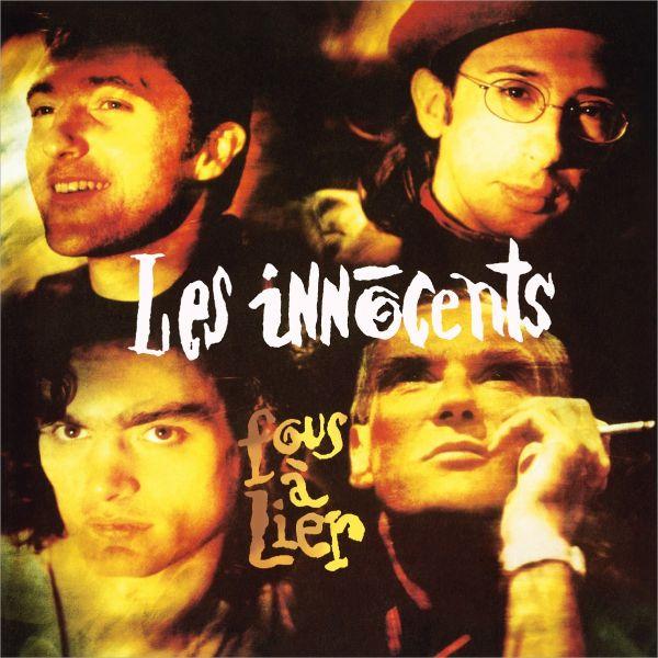 Les Innocents - Fous a Lier (2LP+CD)