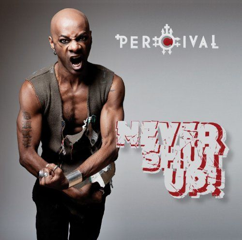 Percival - Never Shut Up!