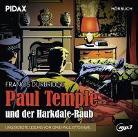 Durbridge, Francis - Francis Durbridge: Paul Temple und der Harkdale-Raub