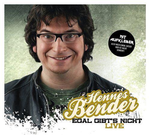 Bender, Hennes - Egal gibt's nicht - live!