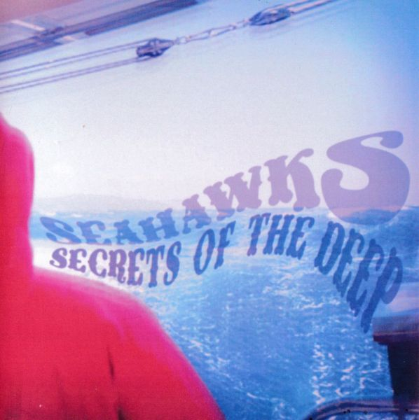 Seahawks - Secrets of the Deep (clear blue LP)