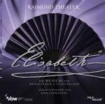 Original Wien Cast 2012 - Elisabeth - Gesamtaufnahme live - Jubiläumsfassung