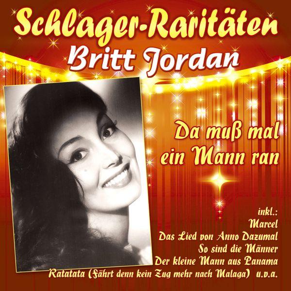 Jordan, Britt - Da muß mal ein Mann ran