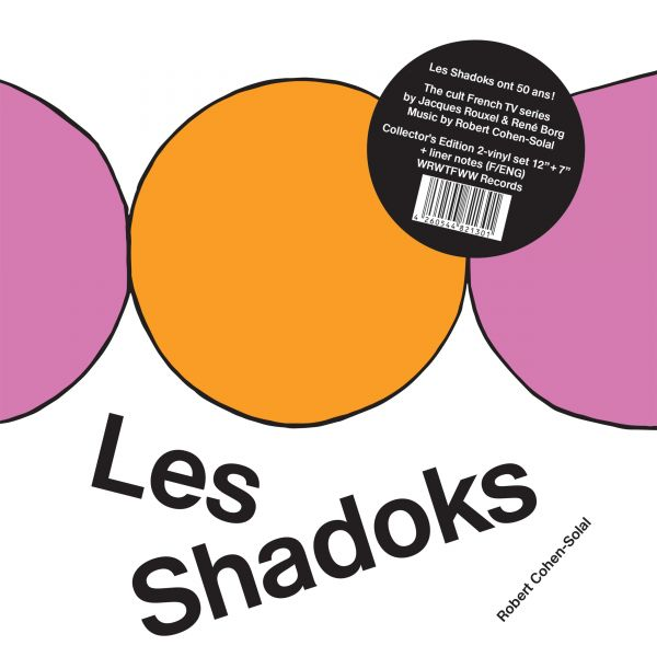 Cohen-Solal, Robert - Les Shadoks (LP+7) (50th Anniversary Edition)