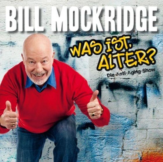 Mockridge, Bill - Was ist, Alter?