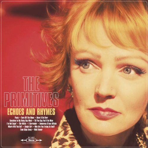 Primitives, The - Echoes And Rhymes