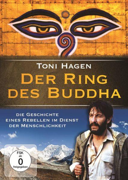Der Ring des Buddha (Toni Hagen - 14.000 Kilometer unterwegs zur Menschlichkeit)