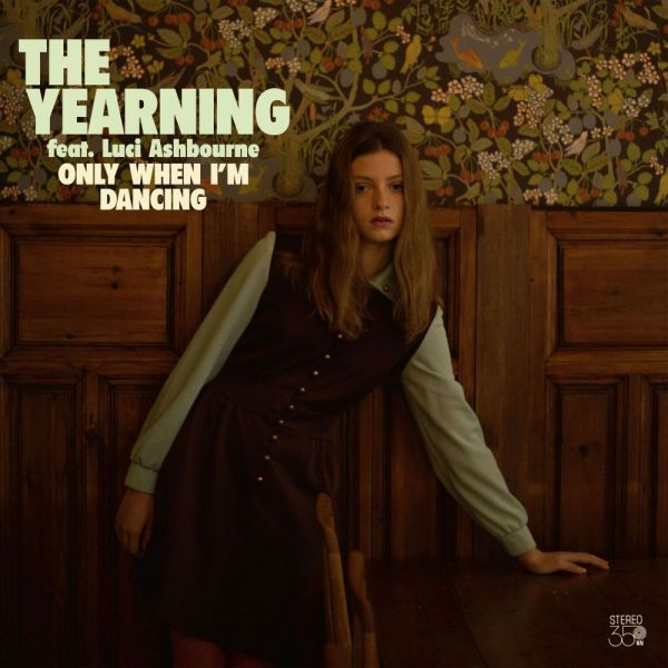 Yearning, The - Only When I'm Dancing (Colored LP)