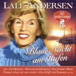 Andersen, Lale - Blaue Nacht am Hafen - 50 große Erfolge
