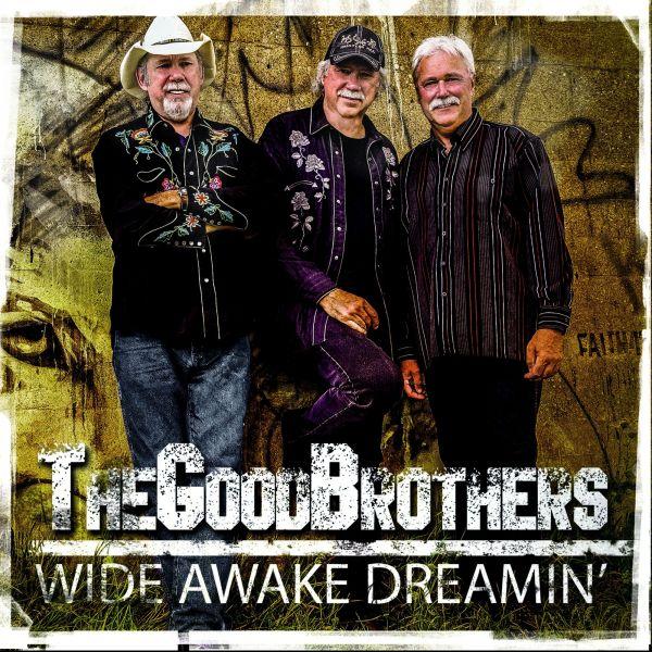 Good Brothers - Wide Awake Dreamin'