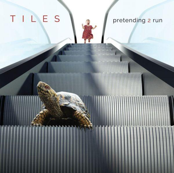 Tiles - Pretending 2 Run
