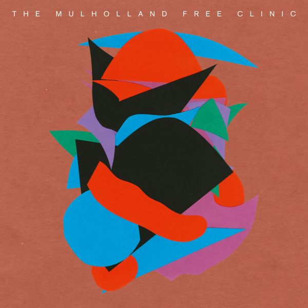 Mulholland Free Clinic, The (Move D, Jonah Sharp, Juju & Jordash) - The Mulholland Free Clinic (3LP)