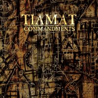 Tiamat - Commandments