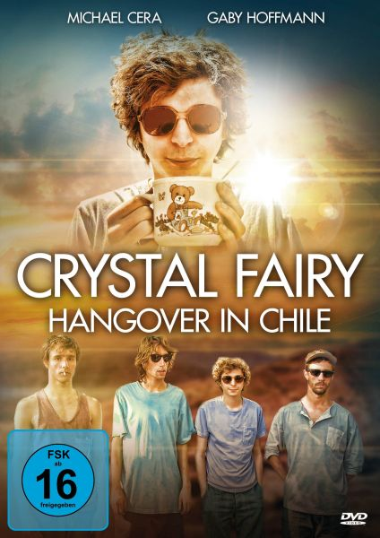 Crystal Fairy - Hangover in Chile