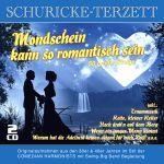 Schuricke-Terzett - Mondschein kann so romantisch sein - 50 Erfolge