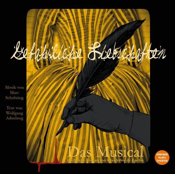 Schubring/Adenberg - Gefährliche Liebschaften - Das Musical