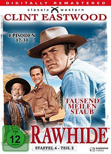 Rawhide - Tausend Meilen Staub - Season 6, Teil 2