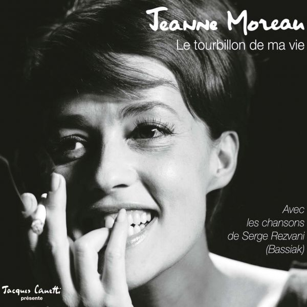 Moreau, Jeanne - Le Tourbillon De Ma Vie (Best Of 2017)