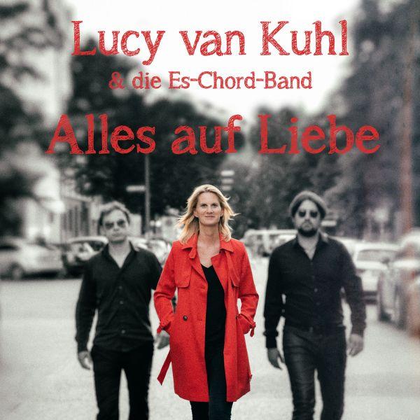 van Kuhl, Lucy & die Es-Chord-Band - Alles auf Liebe
