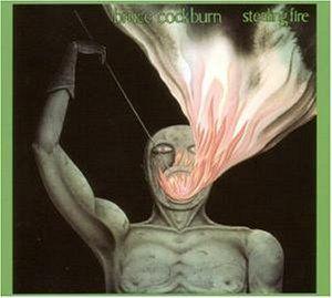 Cockburn, Bruce - Stealing fire (Deluxe)