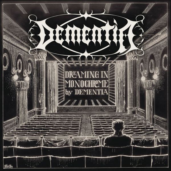 Dementia - Dreaming In Monochrome