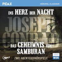 Conrad, Joseph - Joseph Conrad: Ins Herz der Nacht + Das Geheimnis von Samburan