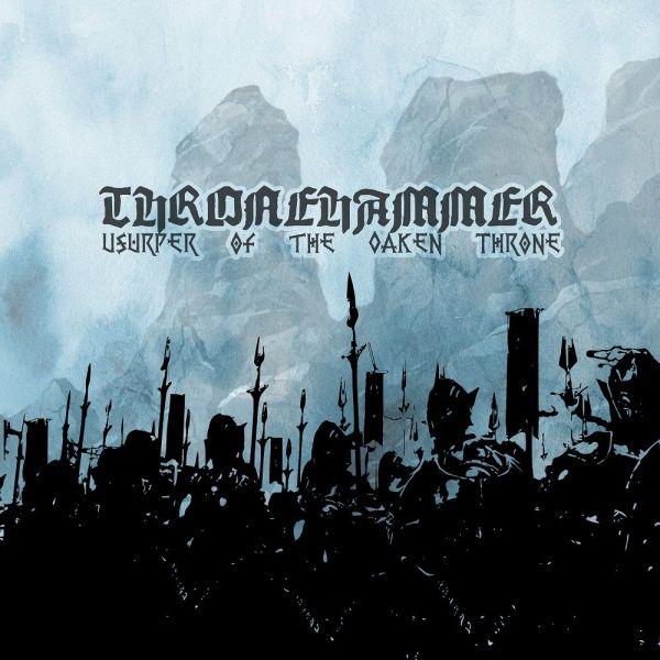 Thronehammer - Usurper Of The Okane Throne