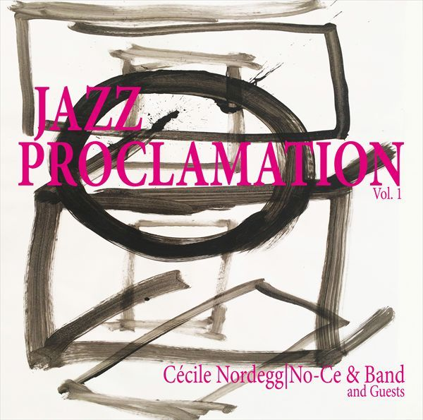 Nordegg, Cecile aka No-Ce - Jazz Proclamation (LP)