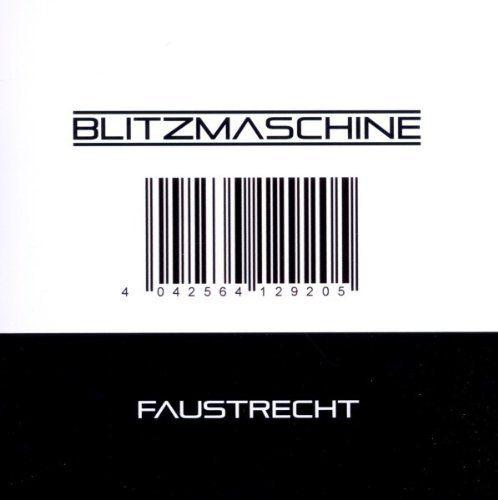 Blitzmaschine - Faustrecht