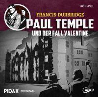 Durbridge, Francis - Francis Durbridge: Paul Temple und der Fall Valentine