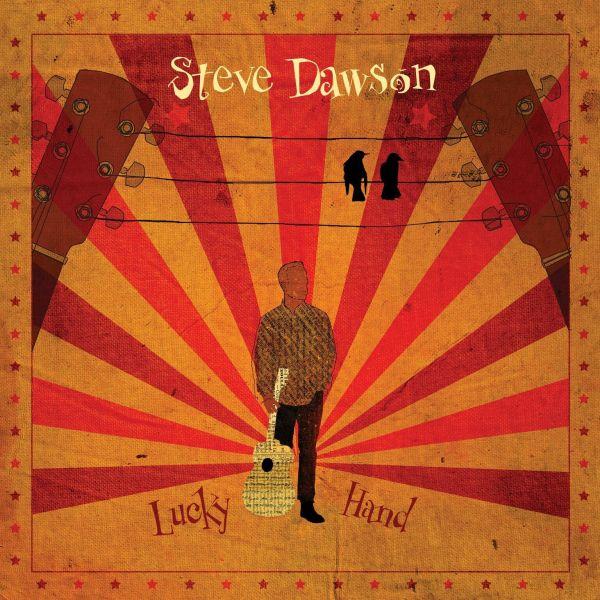 Dawson, Steve - Lucky Hand (LP)