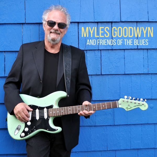 Goodwyn, Myles - Friends Of The Blues (LP)