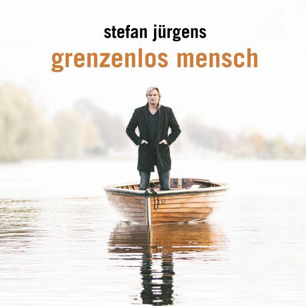 Jürgens, Stefan - Grenzenlos Mensch