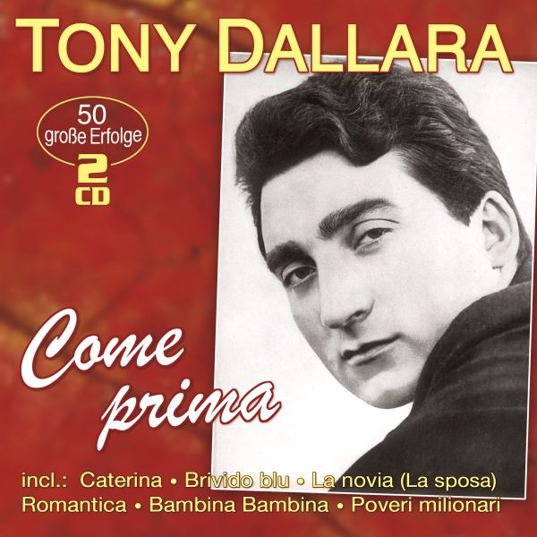 Dallara, Tony - Comme prima - 50 große Erfolge - 50 grandi successi
